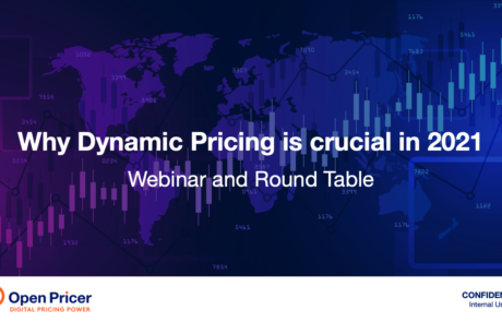 Webinar and Round Table: Why Dynamic Pricing is crucial in 2021